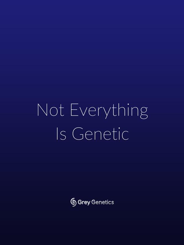 non-genetic factors matter