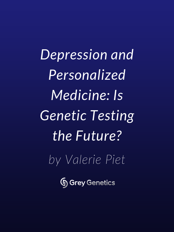 Depression and Personalized Medicine: Is Genetic Testing the Future?