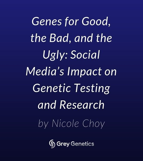 Genes for Good, the Bad, and the Ugly: Social Media's Impact on Genetic Testing and Research